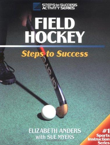 9780880116732: Field Hockey: Steps to Success