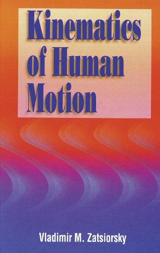 9780880116763: Kinematics of Human Motion