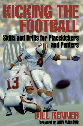 9780880116855: Kicking the Football: Skills and Drills for Place Kickers and Punters