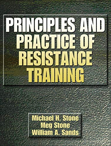 9780880117067: Principles and Practice of Resistance Training