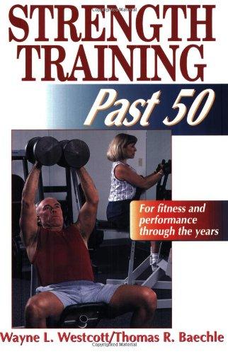 9780880117166: Strength Training Past 50: (Ageless Athlete)
