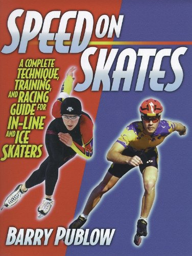 9780880117210: Speed on Skates: A Complete Technique, Training and Racing Guide for In-Line and Ice Skaters