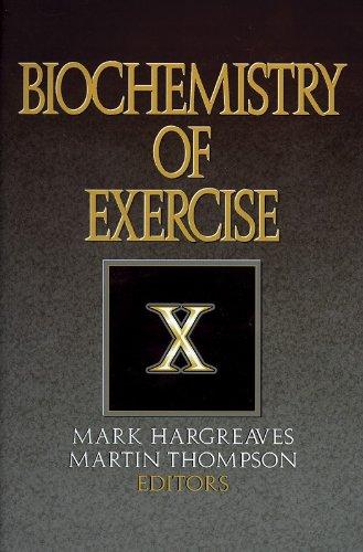 Biochemistry of Exercise X: Mark Hargreaves, Martin Thompson