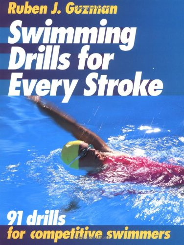 Swimming Drills for Every Stroke: Guzman, Ruben