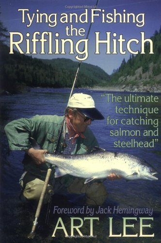 9780880117821: Tying and Fishing the Riffling Hitch