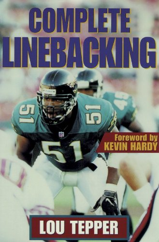 9780880117975: Complete Linebacking
