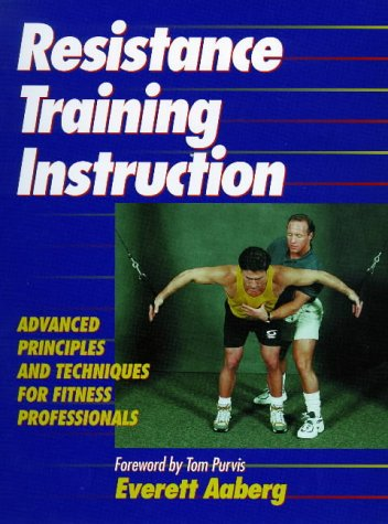 9780880118019: Resistance Training Instruction: Advanced Principles and Technique for Fitness Professionals