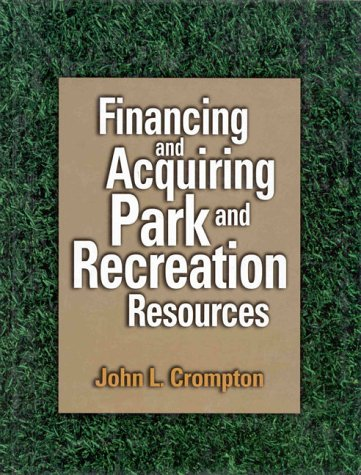 9780880118064: Financing And Acquiring Park And Recreation Resources