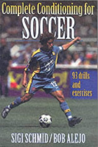 9780880118293: Complete Conditioning for Soccer (Complete Conditioning for Sports Series)
