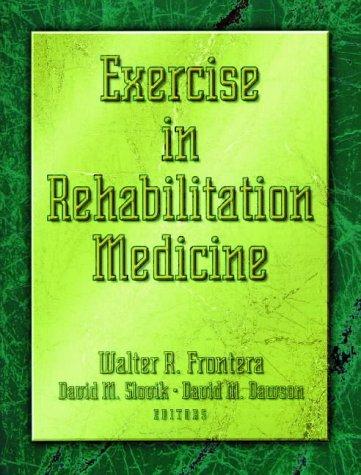 Exercise in Rehabilitation Medicine: Human Kinetics Pub