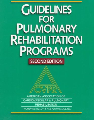 9780880118637: Guidelines for Pulmonary Rehabilitation Programs-2nd Edition