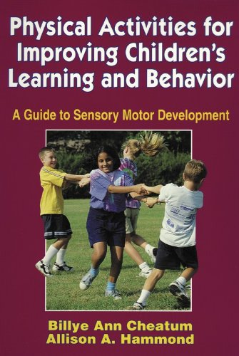 9780880118743: Physical Activities for Improving Children's Learning and Behavior