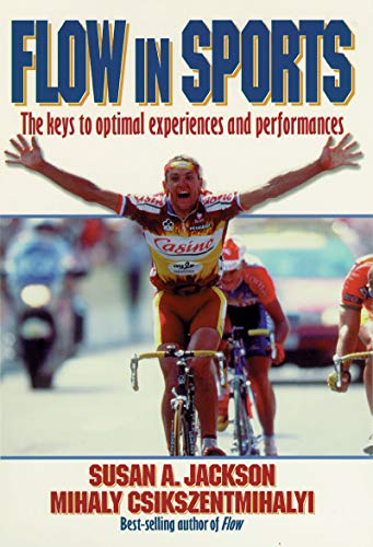 9780880118767: Flow in Sports: The keys to optimal experiences and performances