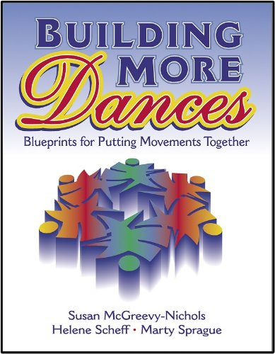 9780880119733: Building More Dances: Blueprints for Putting Movements Together