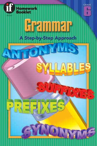 Grammar, A Step-By-Step Approach Homework Booklet, Grade 6 (Homework Booklets): School Specialty ...