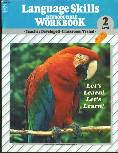 Language Skills Reproducable Workbook, Level 2 (Teacher: Instructional Fair Inc.