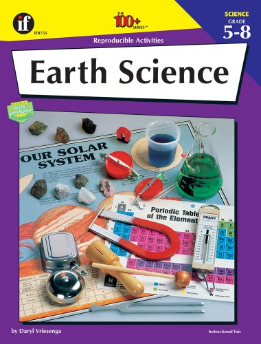 9780880128537: Earth Science: Reproducible Activities, Grades 5-8 (The 100+ Series)