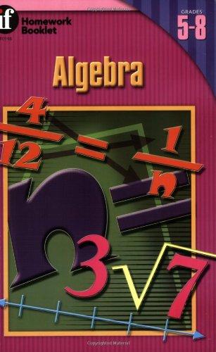 9780880128674: Algebra Homework Booklet, Grades 5 - 8 (Homework Booklets)