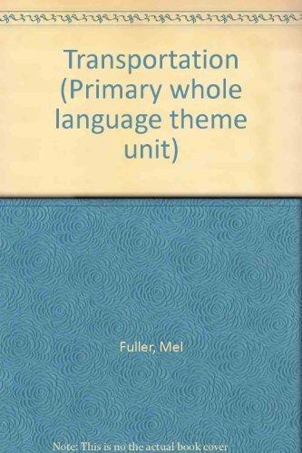 9780880128971: Transportation (Primary whole language theme unit)