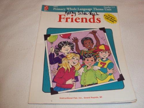 9780880128988: Friends Primary Whole Language Theme Unit Grades 1-2