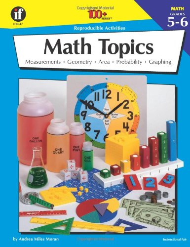 The 100+ Series Math Topics, Grades 5-6: Davidson, James E., Kennedy, Jan, Corbett, Paula, Smith, ...