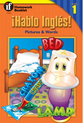 9780880129213: Hablo Ingles! Pictures & Words Homework Booklet, Level 1 (Homework Booklets) (Spanish and English Edition)
