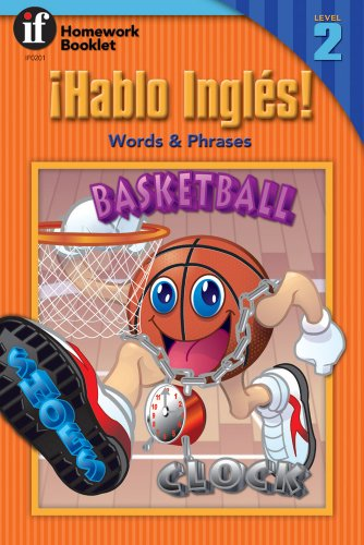 9780880129220: Hablo Ingles! Words & Phrases Homework Booklet, Level 2 (Homework Booklets) (Spanish and English Edition)