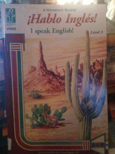 9780880129237: Hablo Ingles!, Level 3 (Homework Booklets)