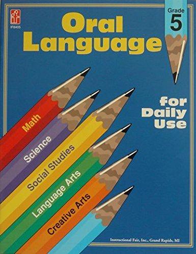 Oral Language for Daily Use: Carson-Dellosa Publishing Staff