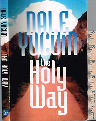 9780880190701: The Holy Way (Studies in the Doctrine of Holiness)