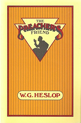 9780880191616: The preacher's friend: A book of expository outlines with illustrations, quotations, and thought-provoking, doctrinal, practical, and spiritual lessons