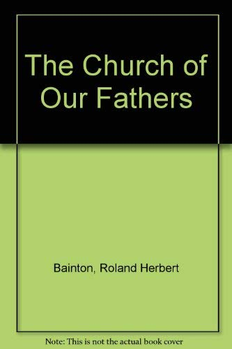 9780880192118: The Church of Our Fathers