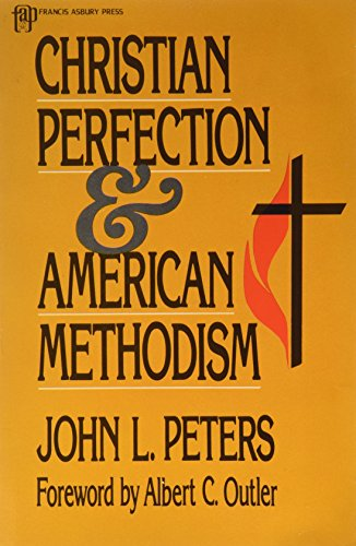 9780880193412: Christian perfection and American Methodism