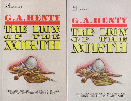 9780880193597: The Lion of the North - Volumes 1 and 2 (The Lion of the North: The Adventures of a Scottish Lad during the Thirty Years War, Both Volumes)