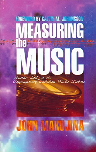 9780880194037: Measuring the music: Another look at the contemporary Christian music debate