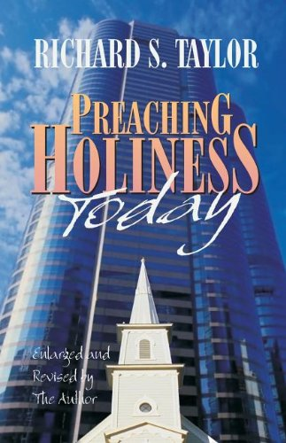 9780880194310: Preaching Holiness Today