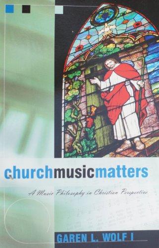 9780880194808: Church Music Matters