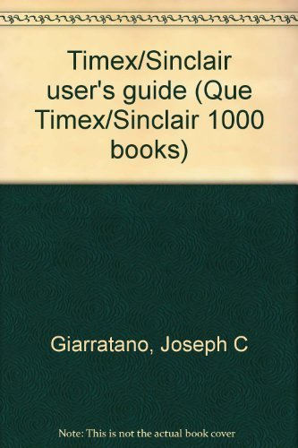 Timex/Sinclair user's guide: Giarratano, Joseph C