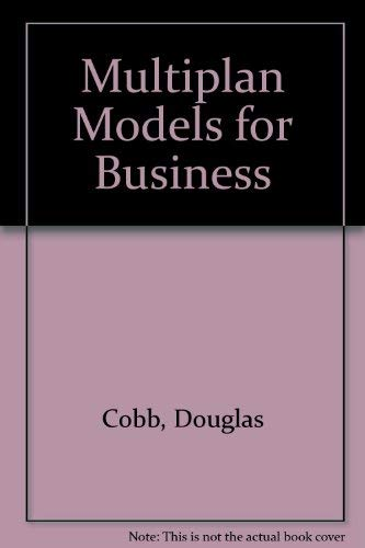 Multiplan Models for Business (0880220376) by Cobb, Douglas; etc.