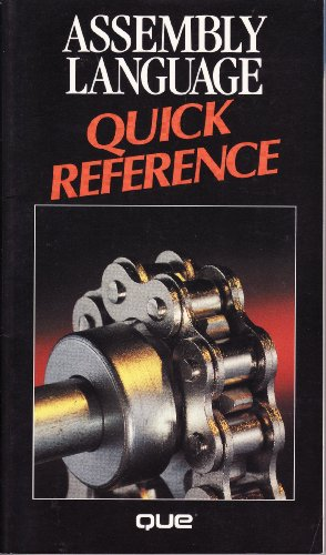 9780880224284: Assembly Language Quick Reference (Que Quick Reference)