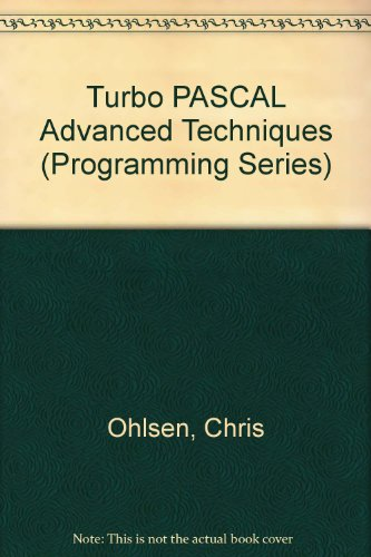9780880224321: Turbo PASCAL Advanced Techniques (Programming Series)