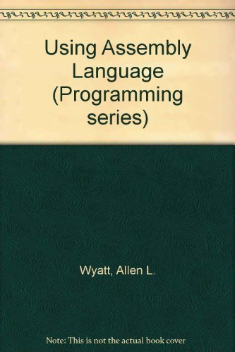 9780880224642: Using Assembly Language (Programming series)