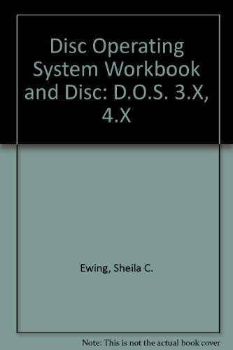 DOS Workbook and Disk: Ewing, Sheila C.