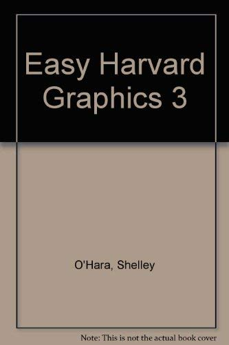 Easy Harvard Graphics (088022942X) by Shelley O'Hara