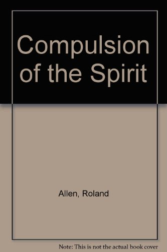 9780880280259: Compulsion of the Spirit