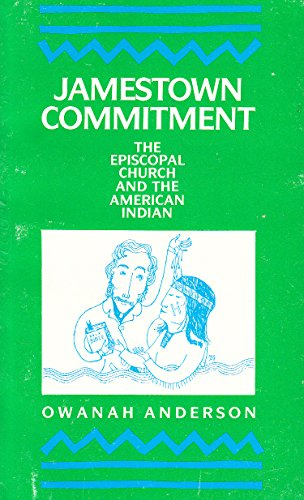 Jamestown Commitment: The Episcopal Church and the American Indian