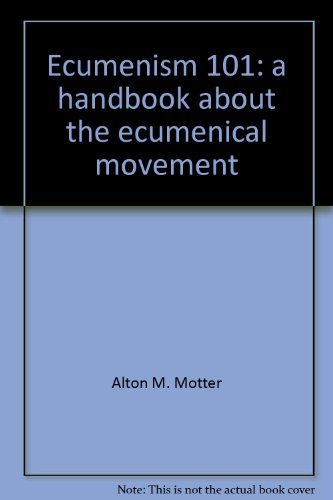 9780880281751: Ecumenism 101: a handbook about the ecumenical movement