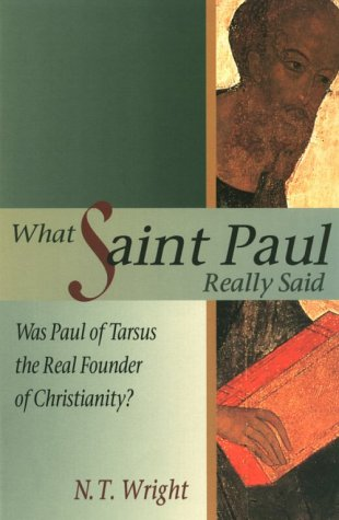 9780880281812: What Saint Paul Really Said: Was Paul of Tarsus the Real Founder of Christianity?