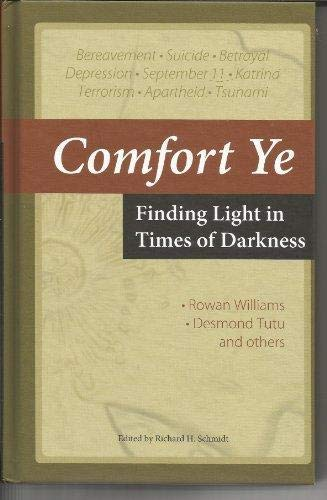 9780880283038: Comfort Ye: Finding Light in Times of Darkness