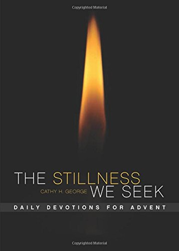 9780880283274: The Stillness We Seek: Daily Meditations for Advent